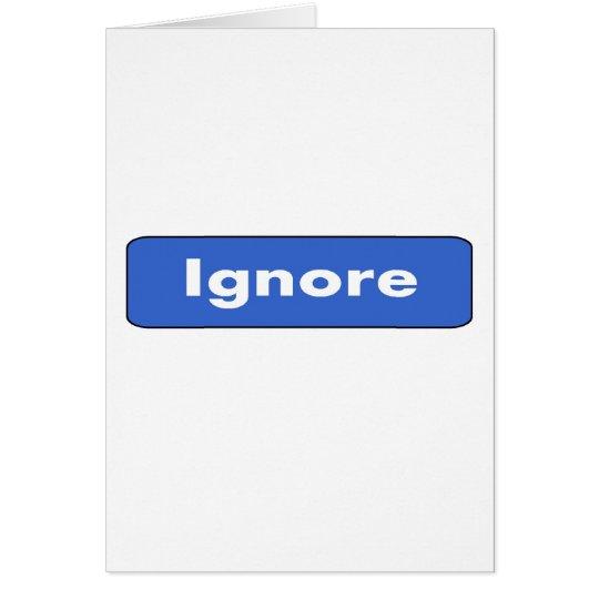 Ignore Card