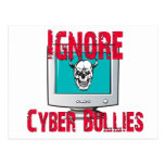 Ignore Cyber Bullies Post Cards