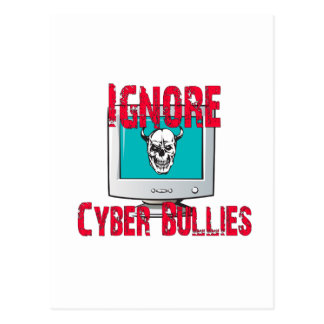 Ignore Cyber Bullies Postcard
