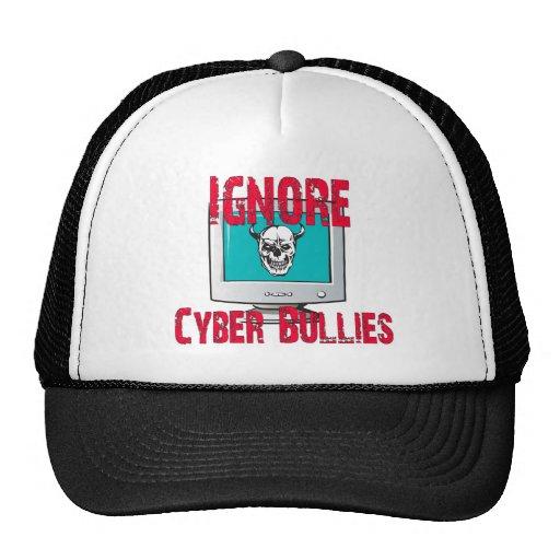 Ignore Cyber Bullies Trucker Hats