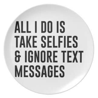 Ignore Texts Melamine Plate