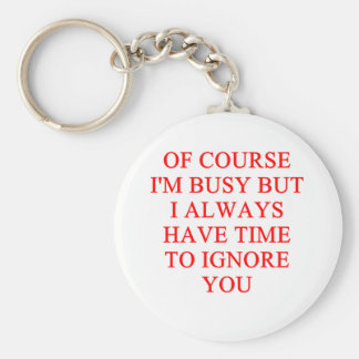 IGNORE you insult Keychain
