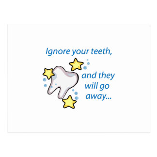 Ignore Your Teeth,And They Will Go Away... Postcard