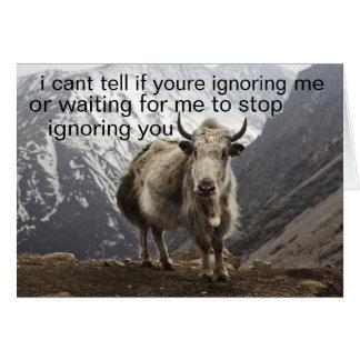 ignoring greeting card