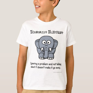 Ignoring the economy isn't going to make it any be T-Shirt