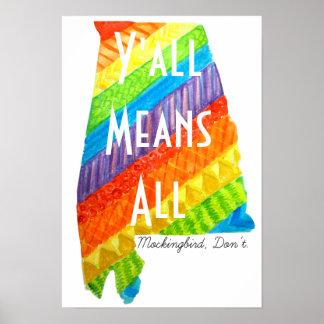 """Igualdad de Alabama """"usted significa toda la"""" Póster"""