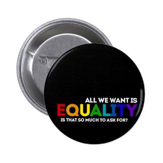 Igualdad de LGBTQ Pin Redondo De 2 Pulgadas