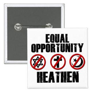 Igualdad de oportunidades pagana pin cuadrado