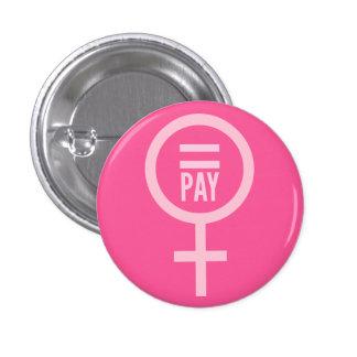 Igualdad de salario para las mujeres pin redondo de 1 pulgada