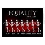 Igualdad. 'Nuff dijo Tarjetón