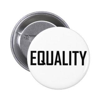 Igualdad Pin Redondo De 2 Pulgadas