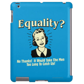Igualdad: Tome a los hombres alcanzan demasiado de Funda Para iPad