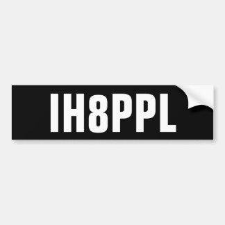 IH8PPL PEGATINA PARA AUTO