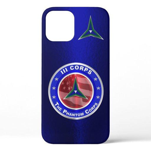 III Corps Phantom Corps  iPhone 12 Case