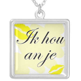 Ik hou van je - Dutch - I love you necklace