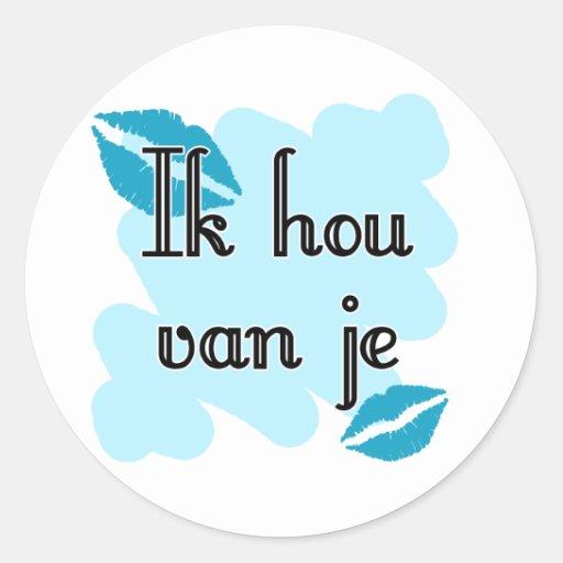 Ik hou van je - Dutch - I love you Classic Round Sticker