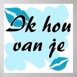 Ik hou van je - holandés - te amo poster