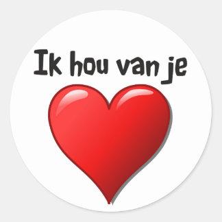 Ik hou van je - I love you in Dutch Classic Round Sticker