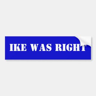 Ike tenía razón pegatina para auto