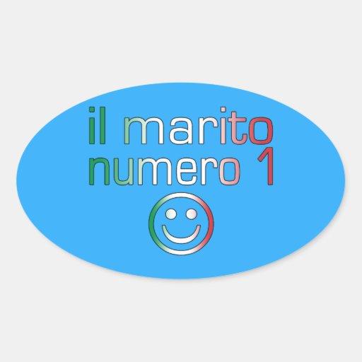 Il Marito Numero 1 - Number 1 Husband in Italian Oval Sticker