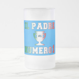 Il Padre Numero 1 #1 Dad in Italian Father's Day Frosted Glass Beer Mug