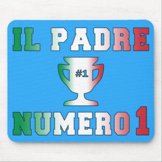 Il Padre Numero 1 #1 Dad in Italian Father's Day Mouse Pad