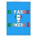 IL Padre Numero 1 papá #1 en el día de padre itali Tarjeta De Felicitación