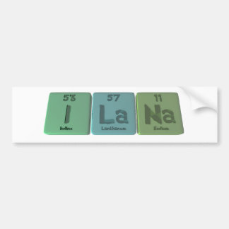 Ilana as Iodine Lanthanum Sodium Bumper Sticker