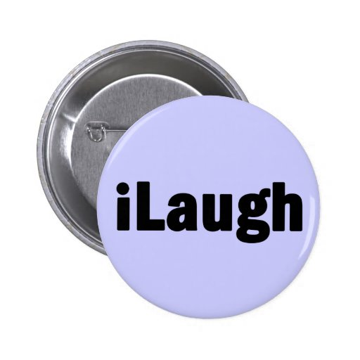 iLaugh Laughter Tshirts and Gifts 2 Inch Round Button