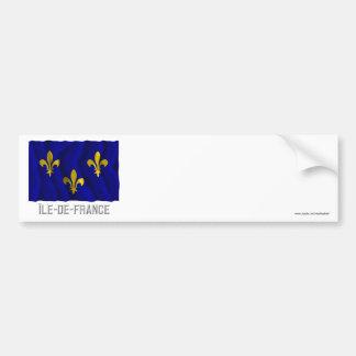Île-de-France waving flag with name Car Bumper Sticker