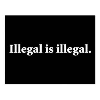 Ilegal es ilegal tarjetas postales