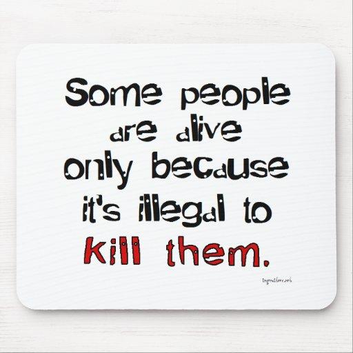 Ilegal matarles alfombrillas de ratones