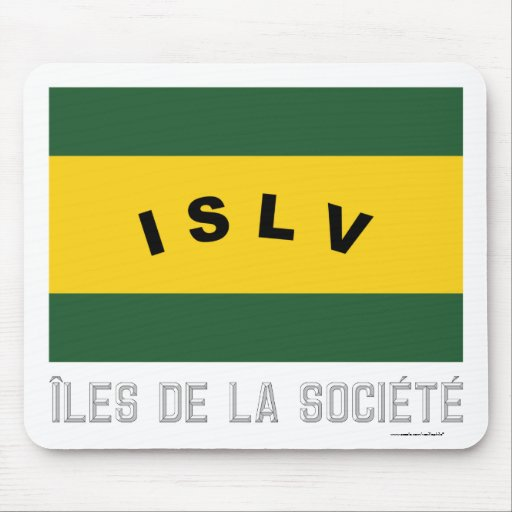 Îles de la Société flag with name Mouse Pad