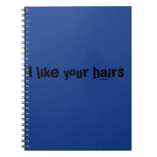Ilke your hairs,quote from Orphan Black tv show Notebook