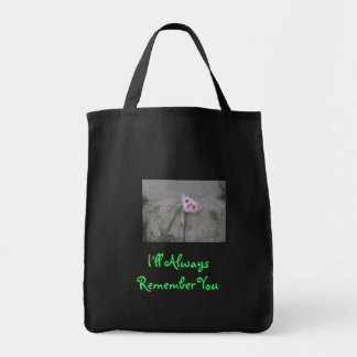 I'll Always Remember You Tote Bag