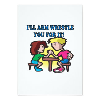 Ill Arm Wrestle You For It 5x7 Paper Invitation Card