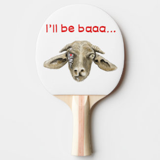 I'll be Baaa Funny Goat Art Science Fiction Design Ping Pong Paddle