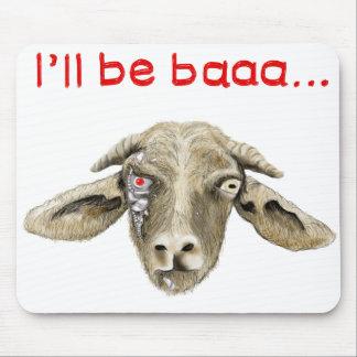 I'll be baaa.. funny goat meme mousemat mouse pad