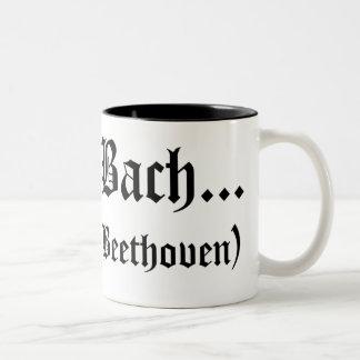 I'll be Bach... mug