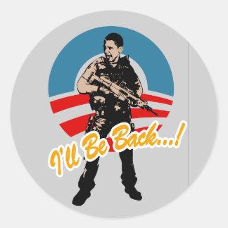 I'll Be Back Classic Round Sticker