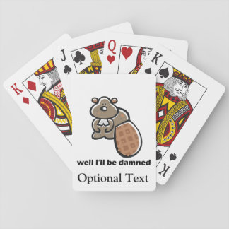 I'll Be Damned Beaver Playing Cards