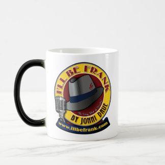 I'll Be Frank Morphing Mug