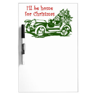 I'll Be Home For Christmas Dry Erase Board
