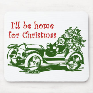 I'll Be Home For Christmas Mouse Pad