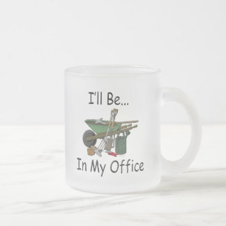 I'll Be in My Office Garden Frosted Glass Coffee Mug