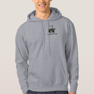I'll Be in My Office [Garden] Hoodie