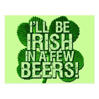 I'll Be Irish In  Few Beers Postcard