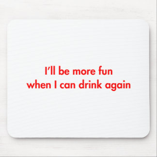 Ill-be-more-fun-fut-red.png Mouse Pad