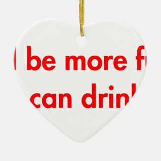 Ill-be-more-fun-fut-red.png Double-Sided Heart Ceramic Christmas Ornament
