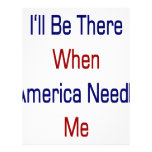 I'll Be There When America Needs Me Custom Letterhead